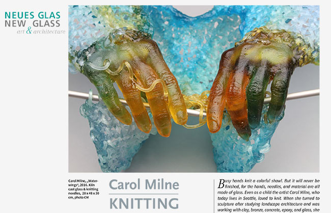 Article in Neues Glas 2/2017 about Carol Milne